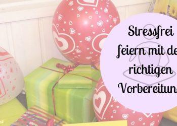 stressfrei geburtstag feiern