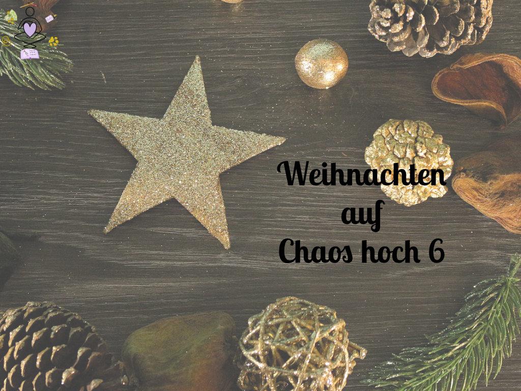 weihnachten auf chaos hoch 6 der Familienblog aus dem waldviertel