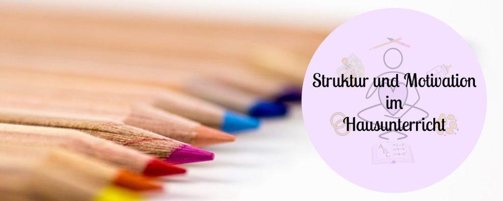 struktur und motivation im hausunterricht